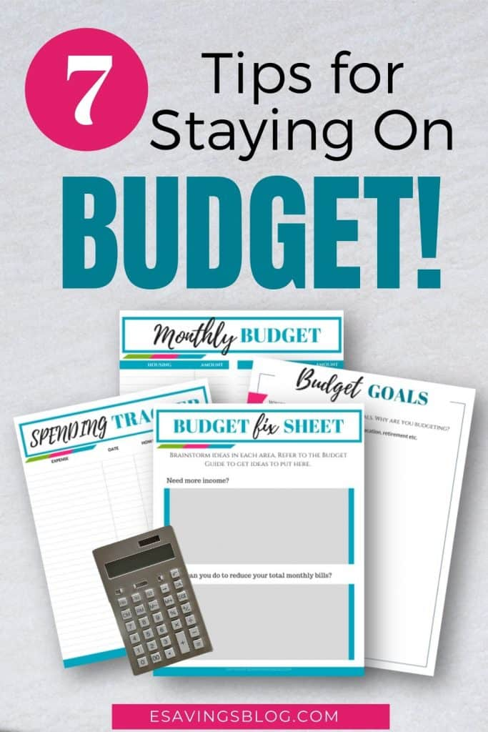 7 Tips for Staying on Budget