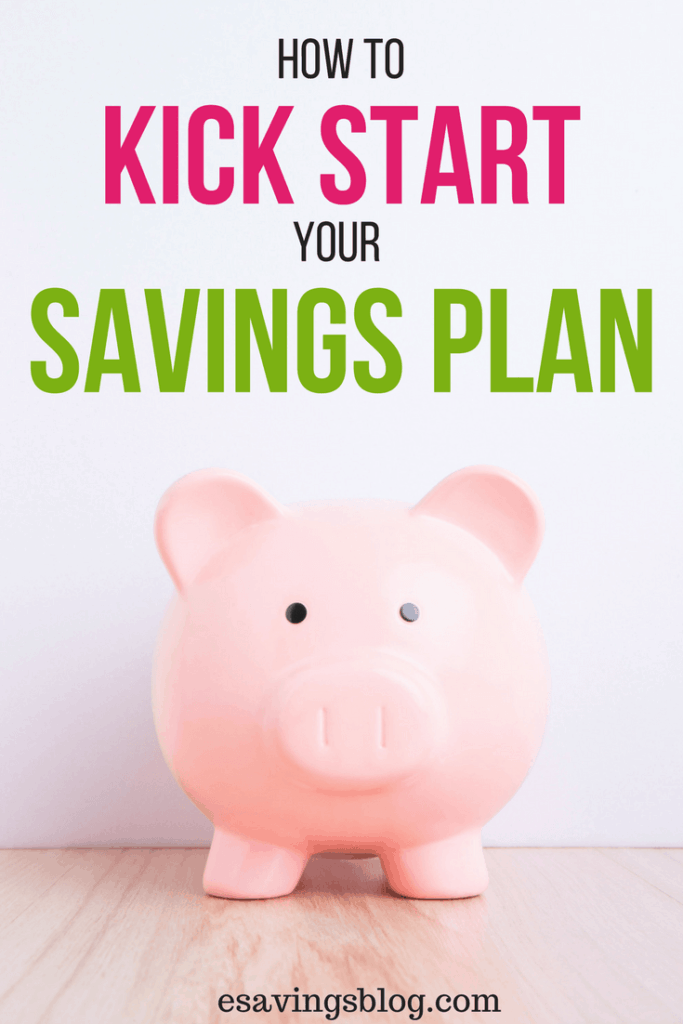 Start saving money today with these tips on how to kick start your savings plan! Have a plan, make a change!