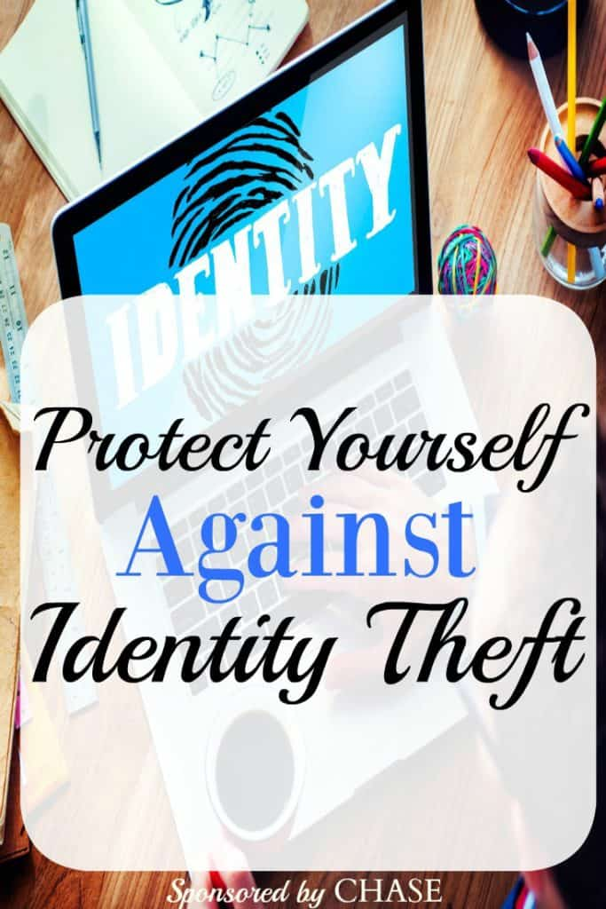 Could you be a victim of Identity Theft? Protect Yourself Against Identity Theft with these Features & Tips from Chase!