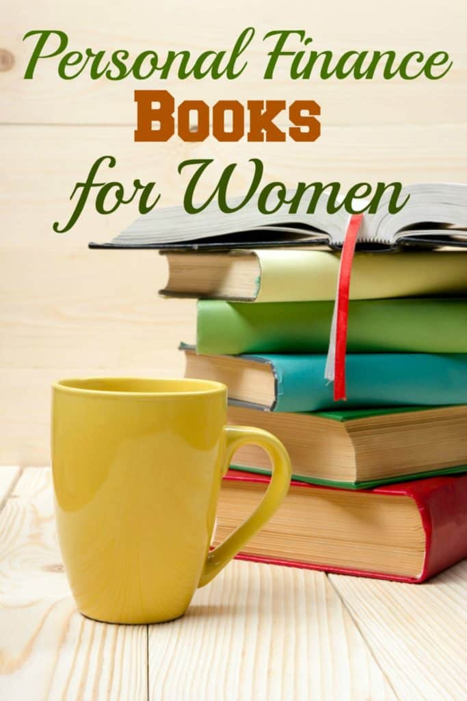 Trying to learn more about Personal Finance? Check out these Personal Finance Books for Women.