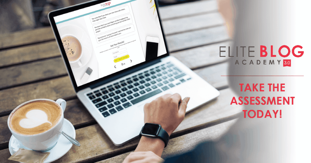 Free Blog Assessment from Elite Blog Academy!