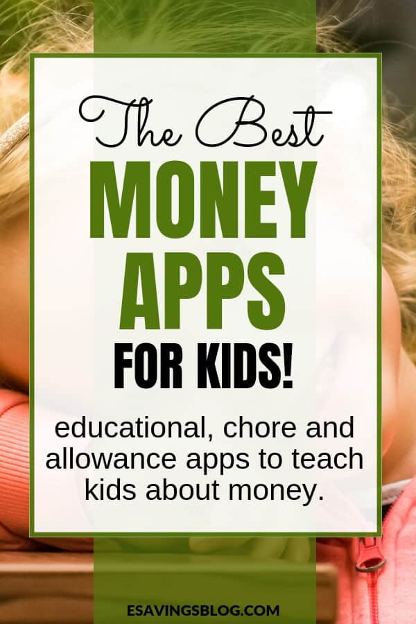 Best Money Apps for Kids!