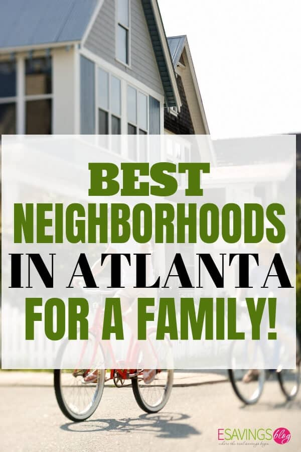 Best Neighborhoods For Families in Atlanta