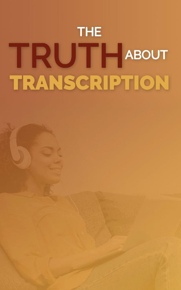 The Truth About Transcription ebook