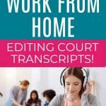 Work From Home Editing Court Transcripts as a Scopist