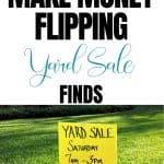 Make Money Flipping Yard Sale Items