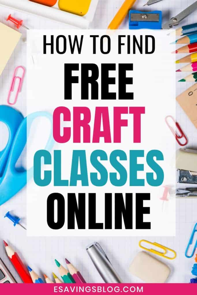 Craft table with a text overlay that says How to Find Free Craft Classes Online.