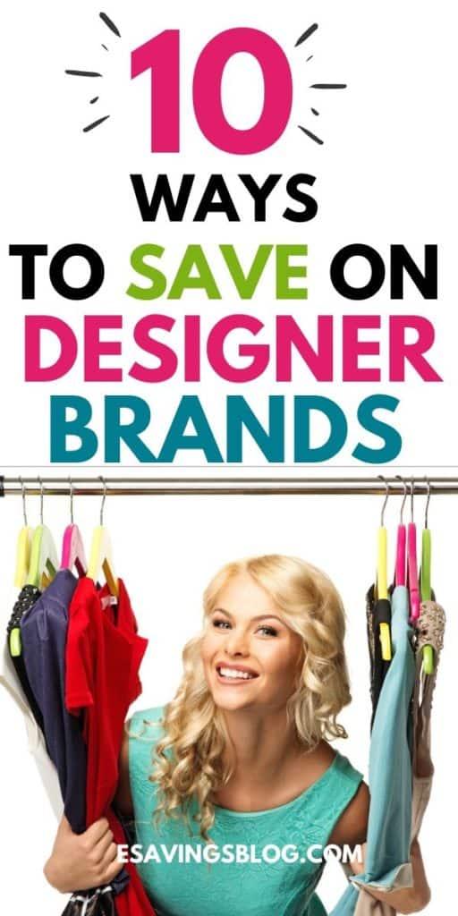 10 Ways to Save on Designer Brands!