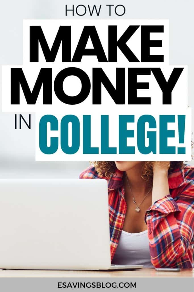 "Female student sitting facing a laptop with a text overlay over the image that says ""How to Make Money in College""."